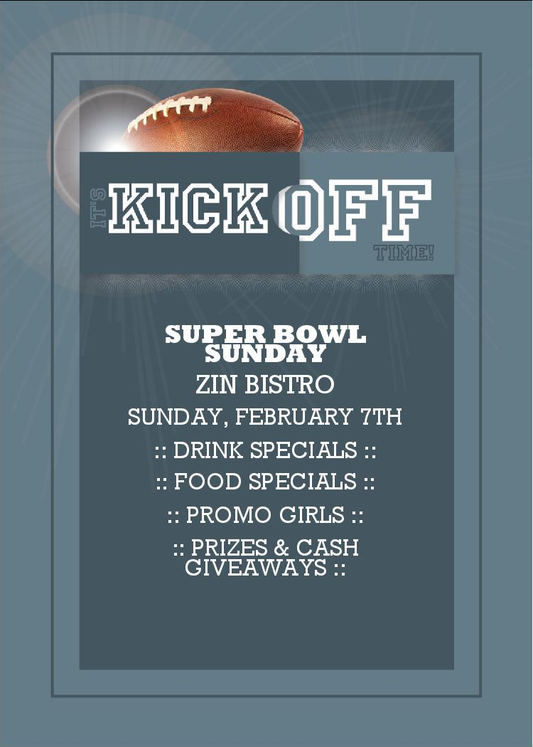 Looking for a Place to Watch the Super Bowl? Get Down to Zin Bistro!